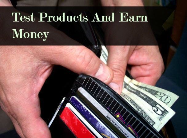 Test Products And Earn Money