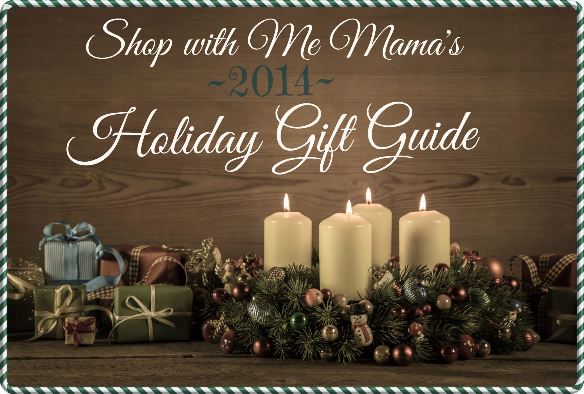 Shop with Me Mama's 2014 Holiday Gift Guide