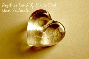 Psychics Can Help You to Find Your Soulmate