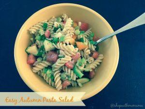 Easy Autumn Pasta Salad #HealthyPastaMonth #Dreamfields