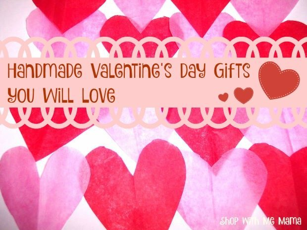 Handmade Valentine's Day Gifts You Will Love