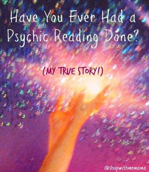 Have you ever had a psychic reading done? My true story