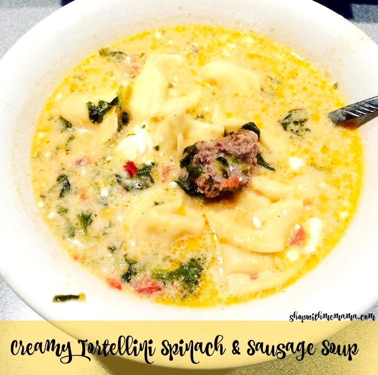 Creamy Tortellini Spinach & Sausage Soup