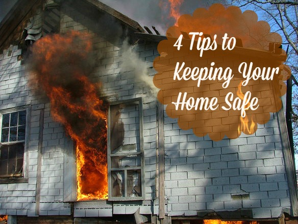 4 Tips to Keeping Your Home Safe