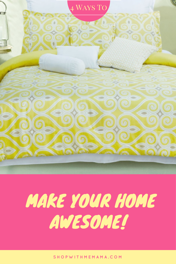 Ways To Make Your Home Awesome!