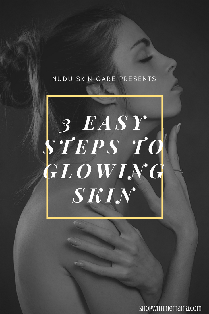 3 Easy Steps To Glowing Skin