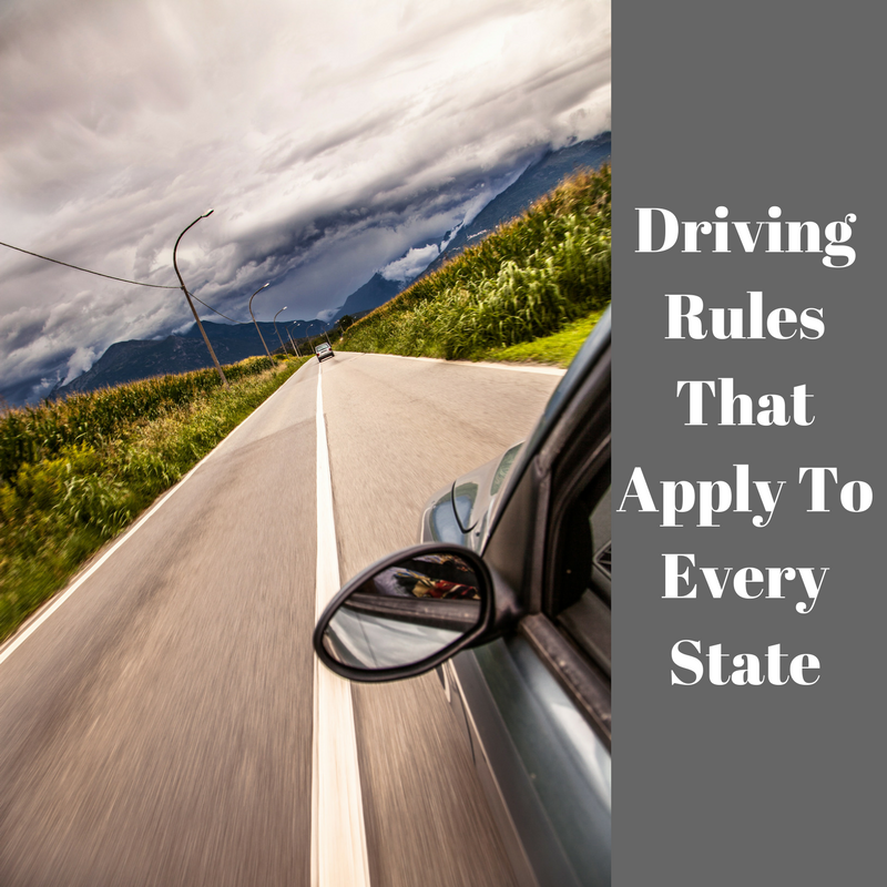 Driving Rules That Apply To Every State