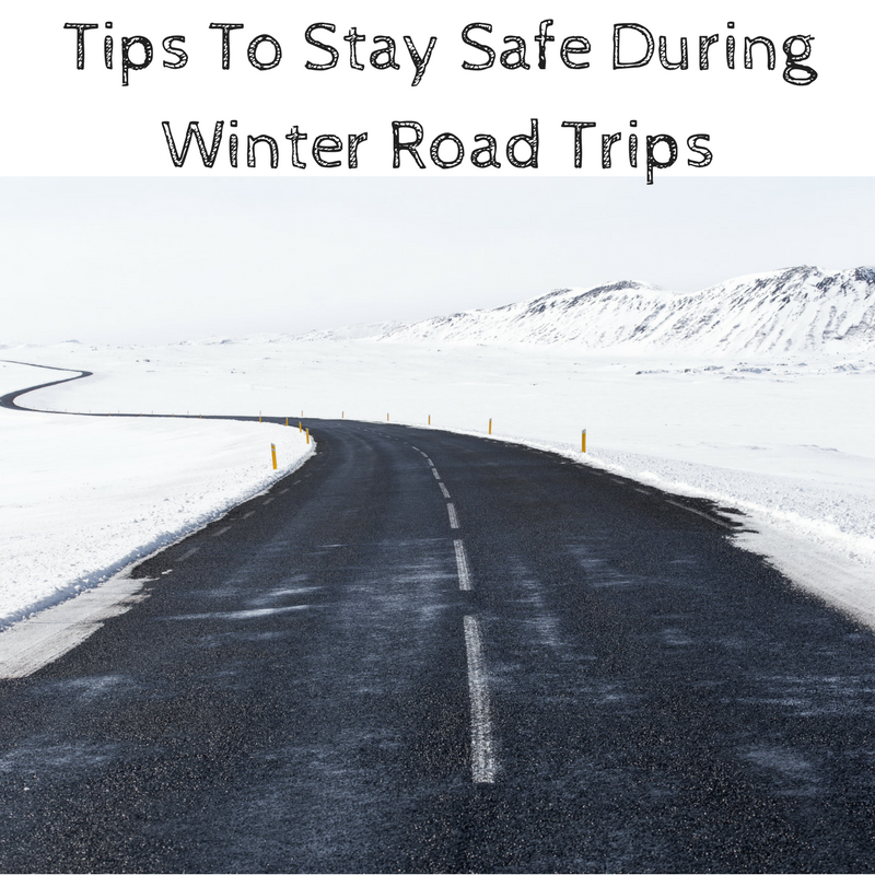 Tips To Stay Safe During Winter Road Trips
