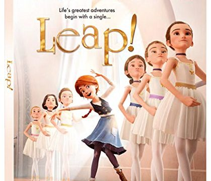 Leap! Is An Animated Adventure The Whole Family Will Love!