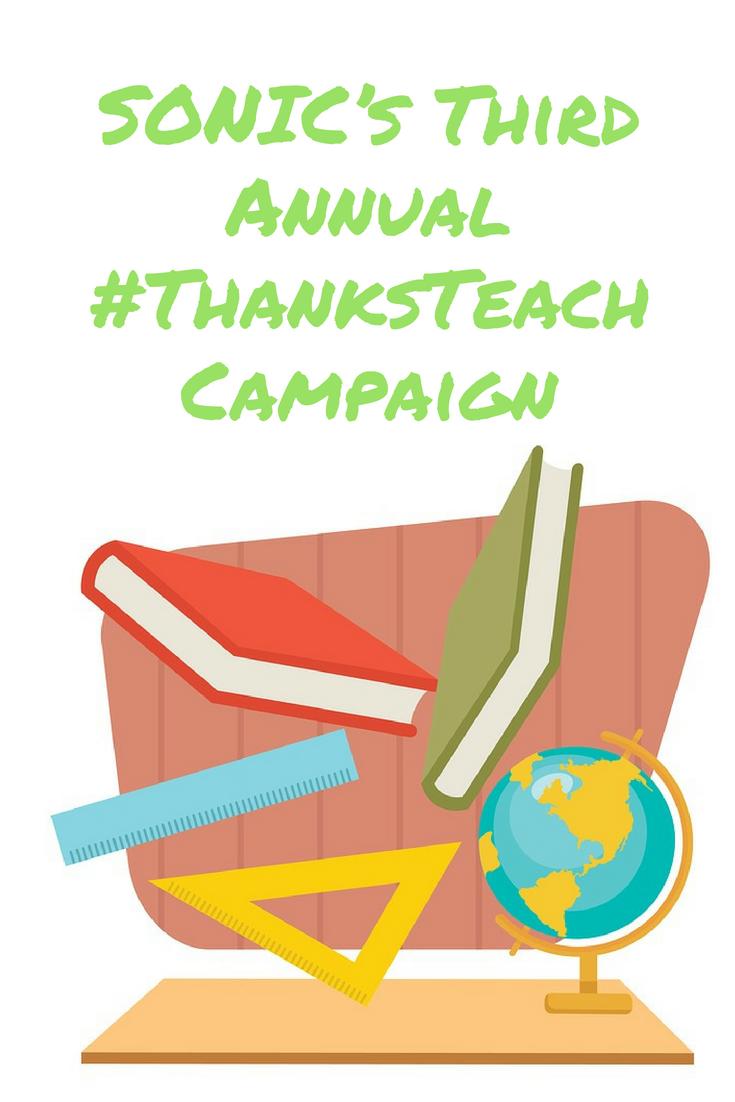 SONIC's Third Annual #ThanksTeach Campaign