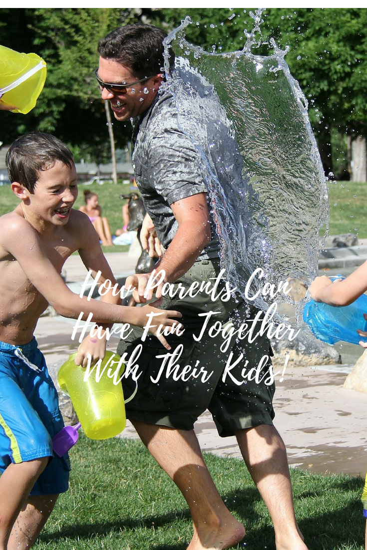How Parents Can Have Fun Together With Their Kids