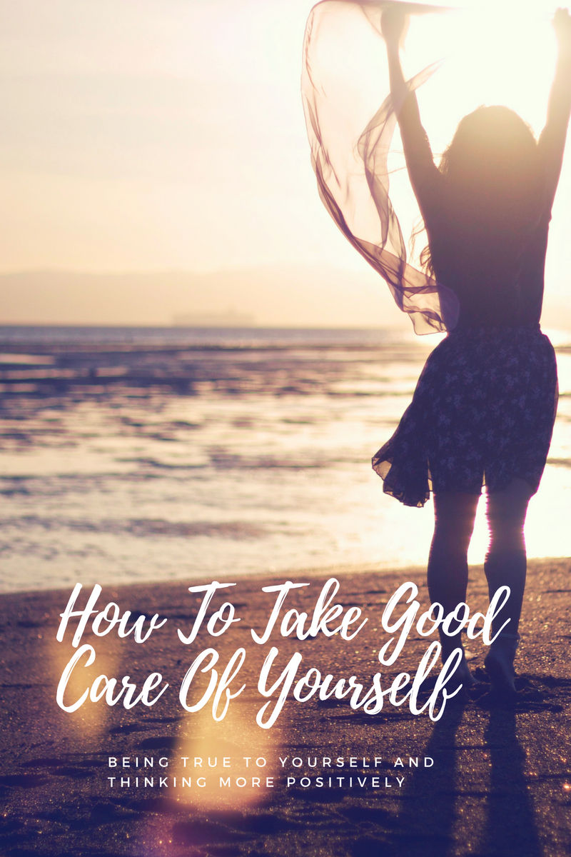 How To Take Good Care Of Yourself