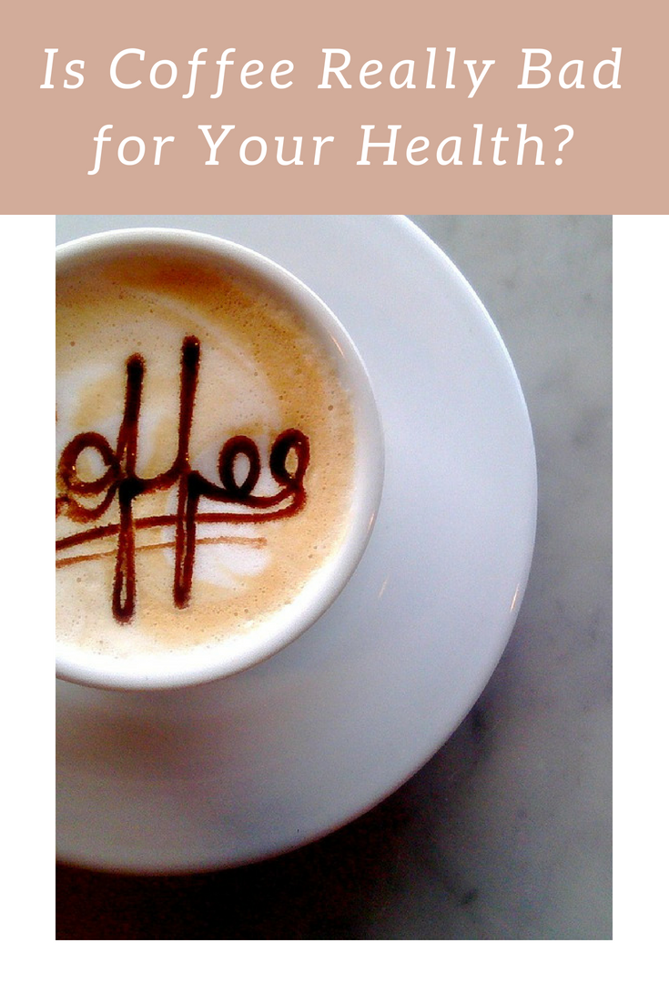 Is Coffee Really Bad for Your Health