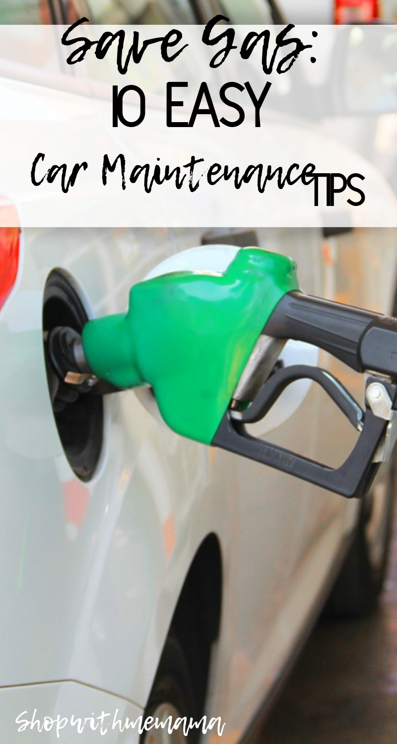 Save Gas: 10 Easy Car Maintenance Tips