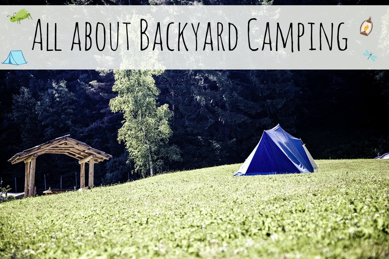 All About Backyard Camping