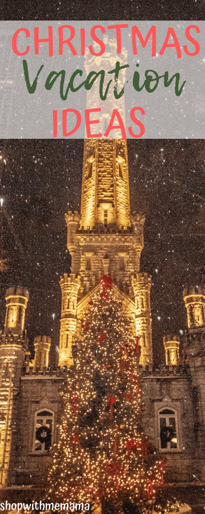 Christmas Vacation Ideas For Families