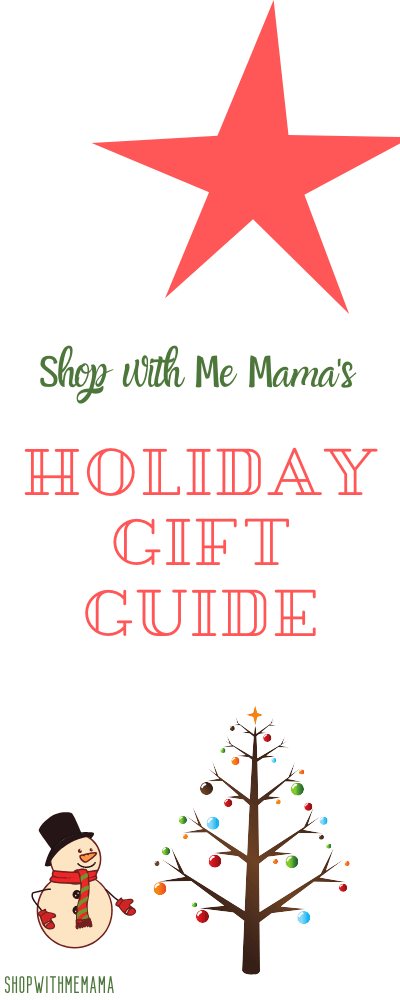Shop with Me Mama's Holiday Gift Guide 2019