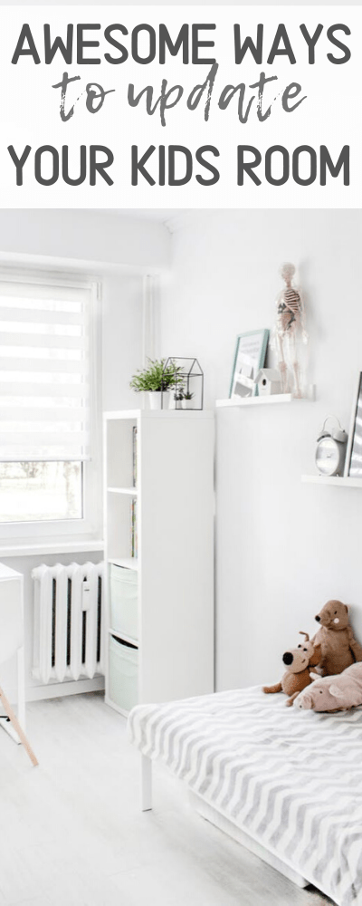Awesome Ideas to Upgrade Your Child's Bedroom