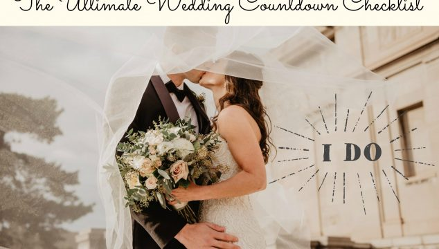 The Ultimate Wedding Countdown Checklist