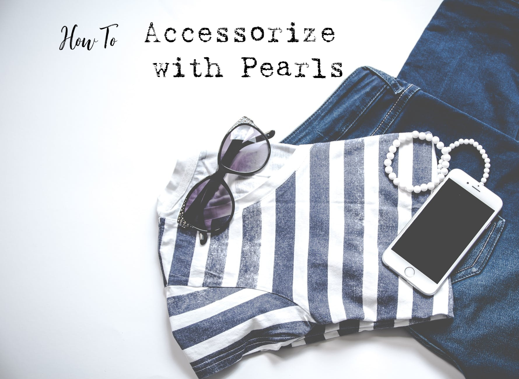 How I Accessorize With A Pearl Necklace