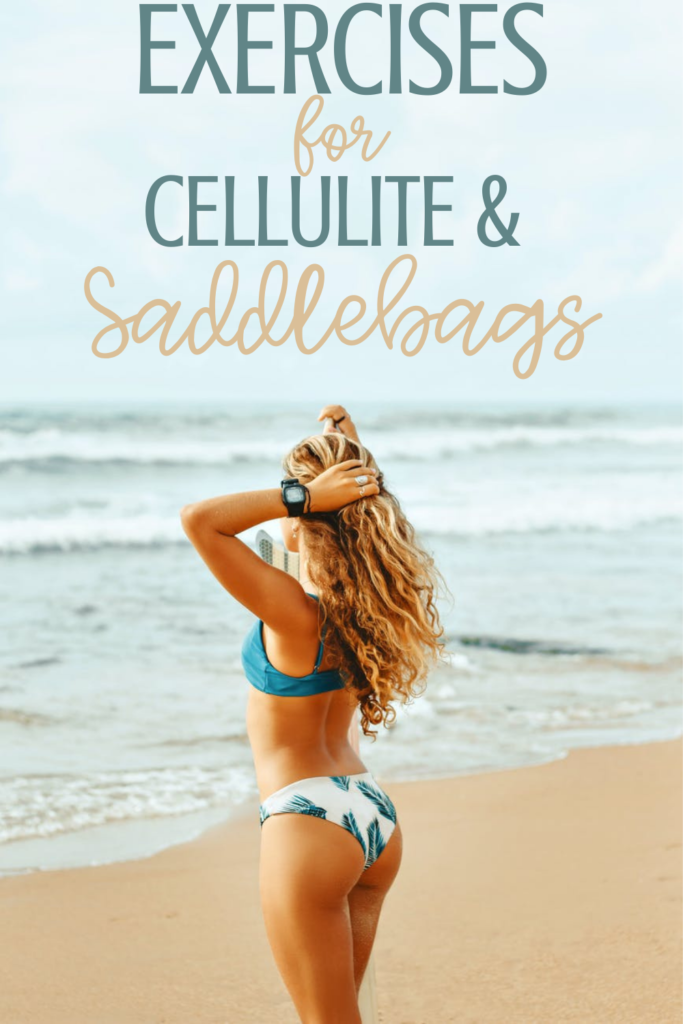 Effective Exercises For Saddlebags And Cellulite