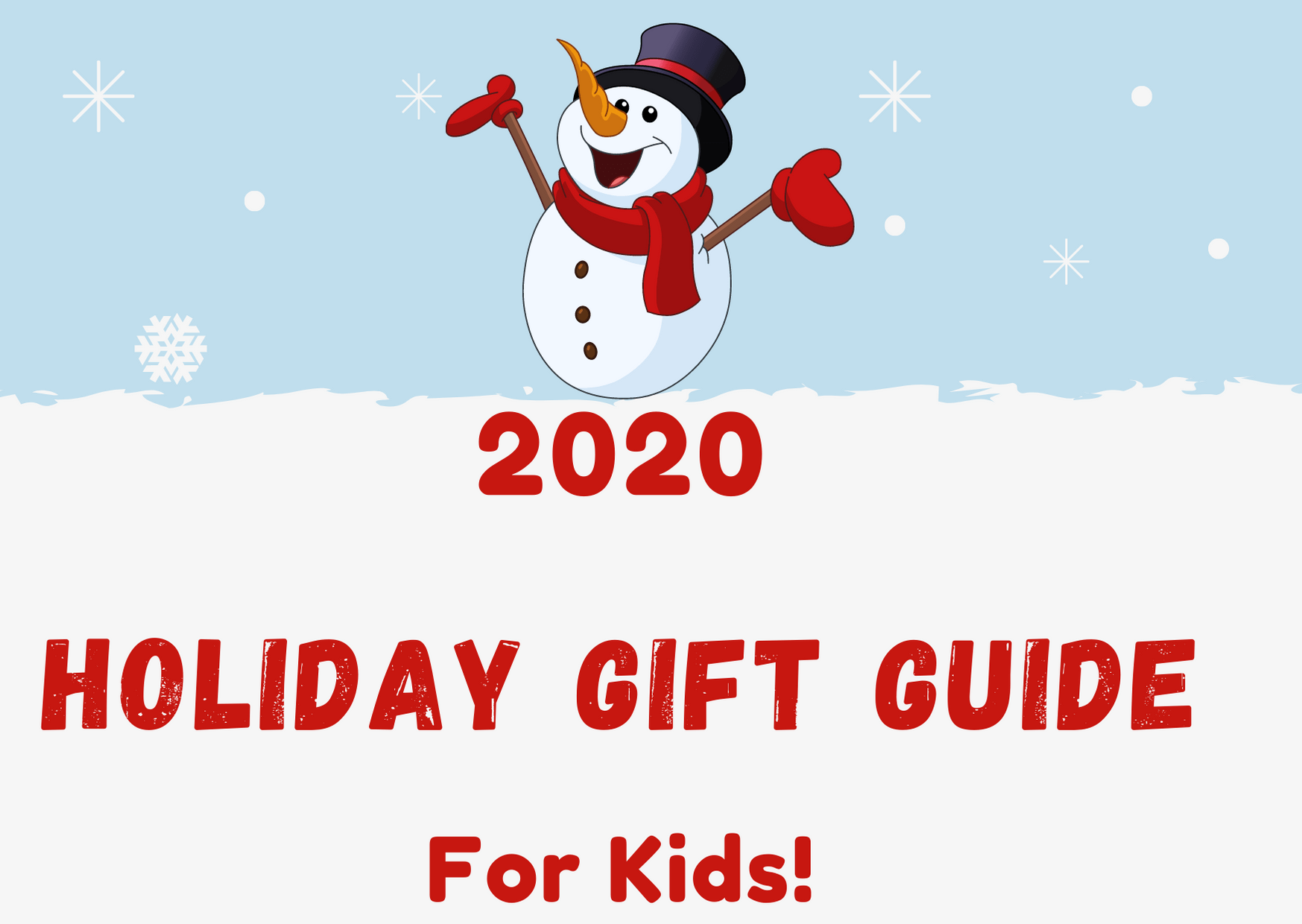 2020 Holiday Gift Guide For Kids